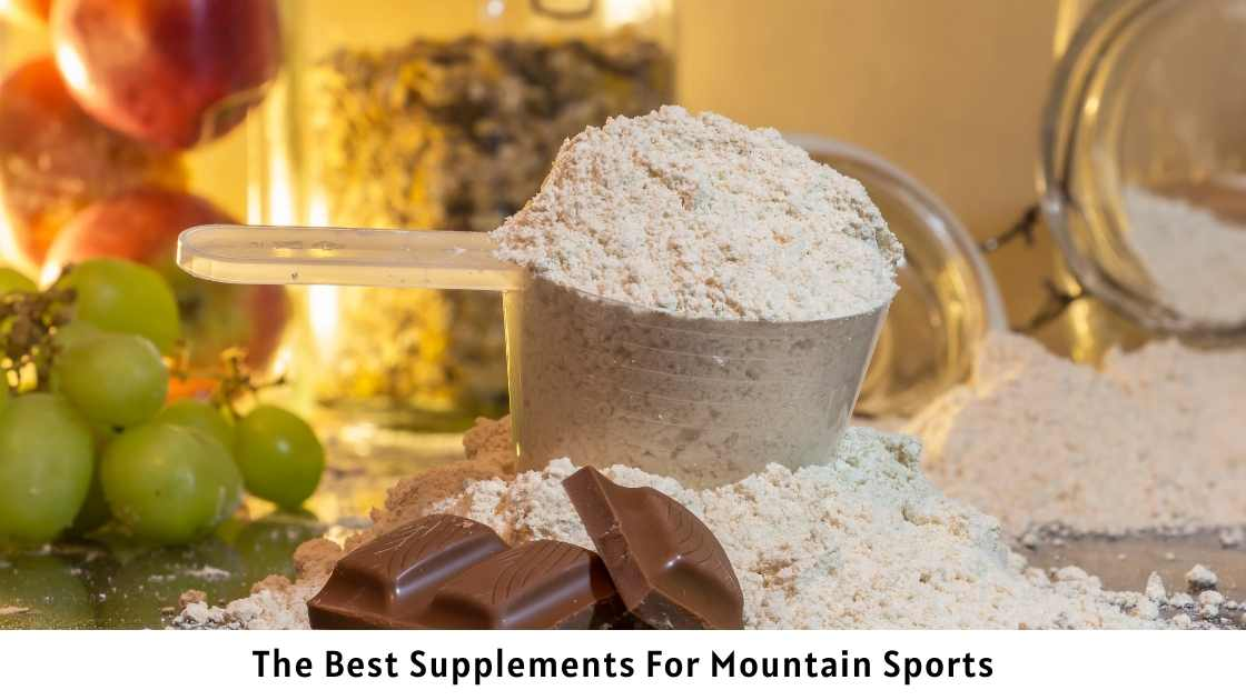The Best Supplements For Mountain Sports